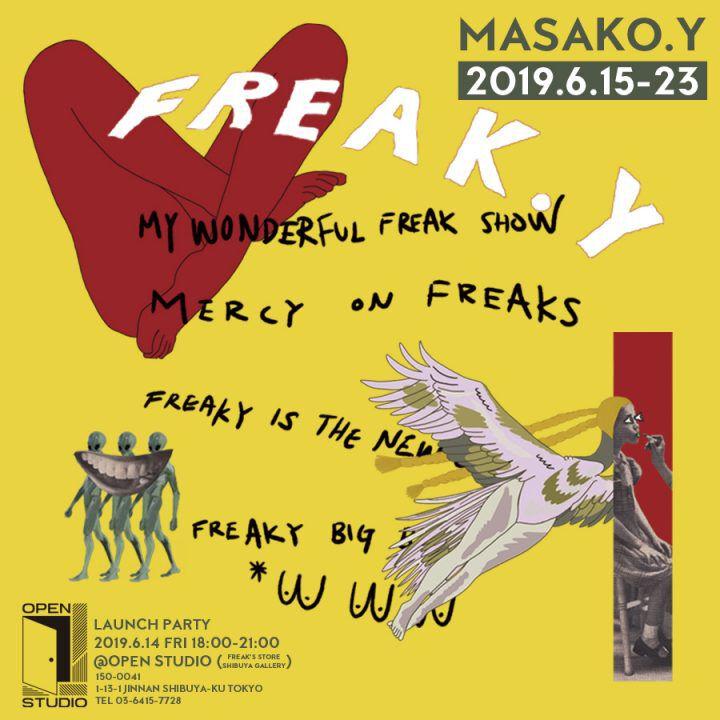 ユーモラスでアイコニックな作風に引き込まれる。新進気鋭の女性アーティストMASAKO.Yの個展「FREAK.Y」がFREAK'S STORE渋谷併設ギャラリーにて開催