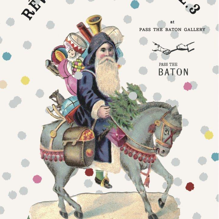 表参道のPASS THE BATON GALLERYでイベント「Réveillon de Noël(レヴェイヨンドノエル) Vol.3」が、12月11日(水)から開催