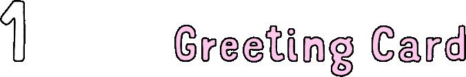 1 greeting card