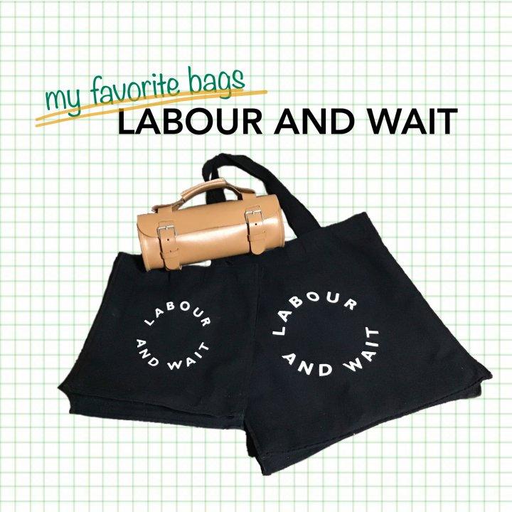 LABOUR AND WAITのお気に入りバッグ 【FUDGENA:ピンコのジェントルガールへの道vol.8】