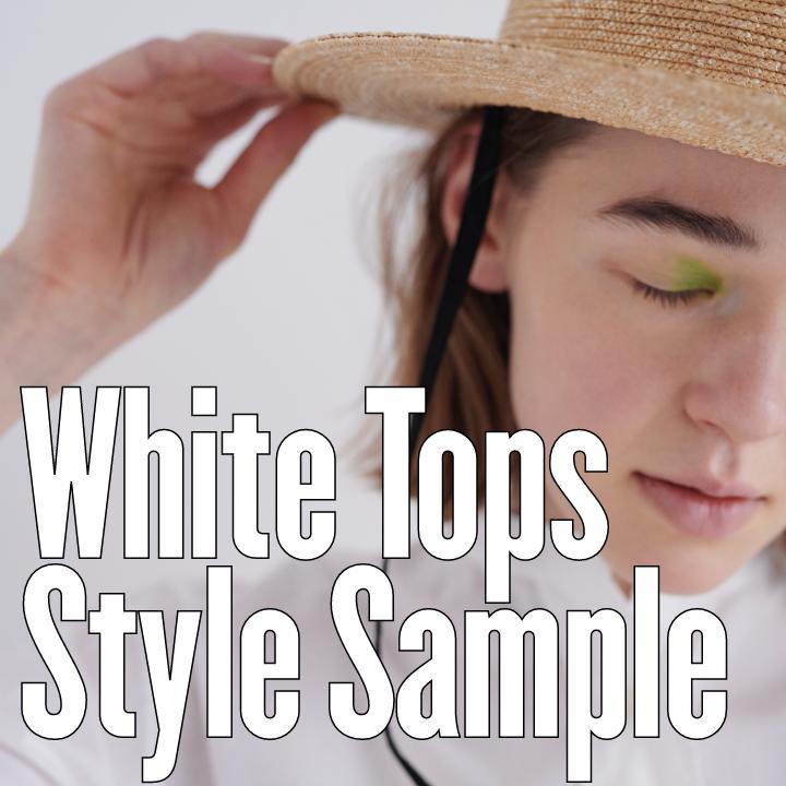 White Tops Style Sample 小物で楽しむ、白いトップスコーディネートサンプル